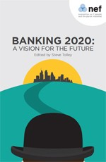 Bank reform demands monetary reform – an essay for Banking 2020