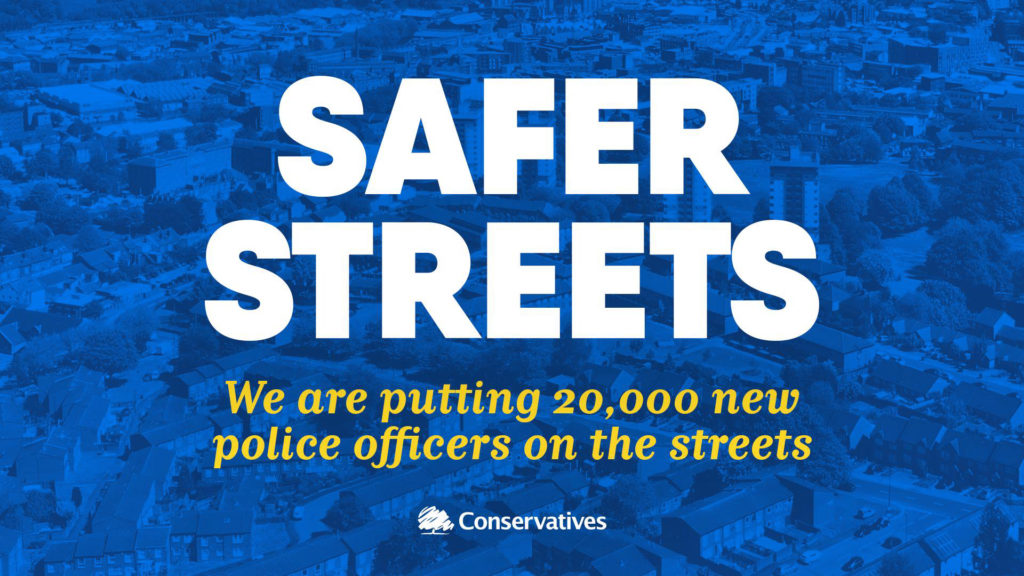 Safer streets - we are putting 20,000 new police officers on the streets